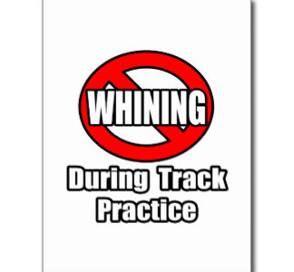 no_whining_during_track_practice_postcard-r04837280c7d64548a9c8d003ae5a2dc2_vgbaq_8byvr_324
